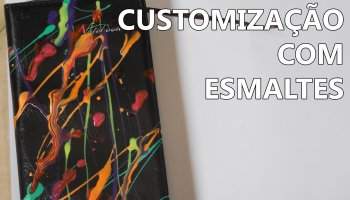 customização com esmaltes